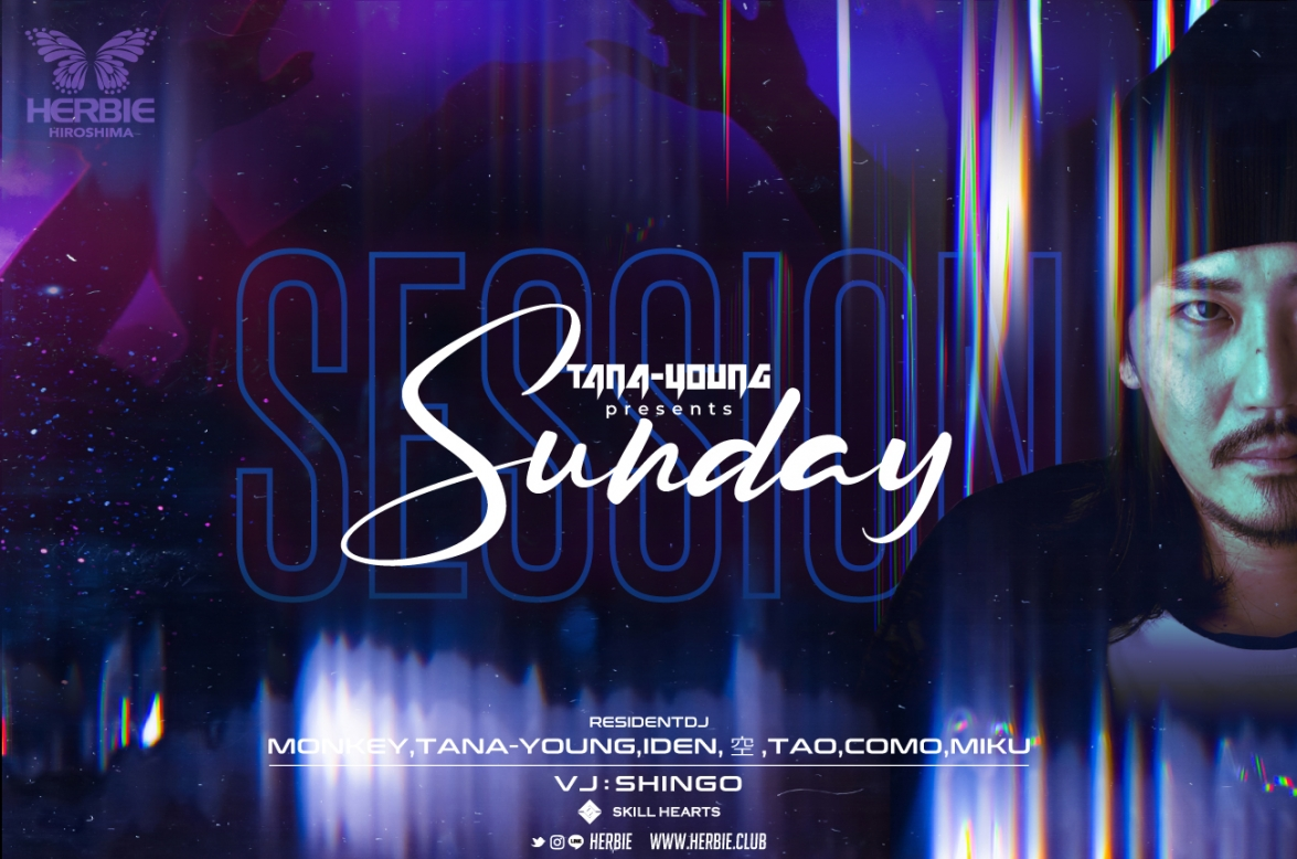 「SESSION」DJ TANA-YOUNG PRESENTS  NEW SUNDAY